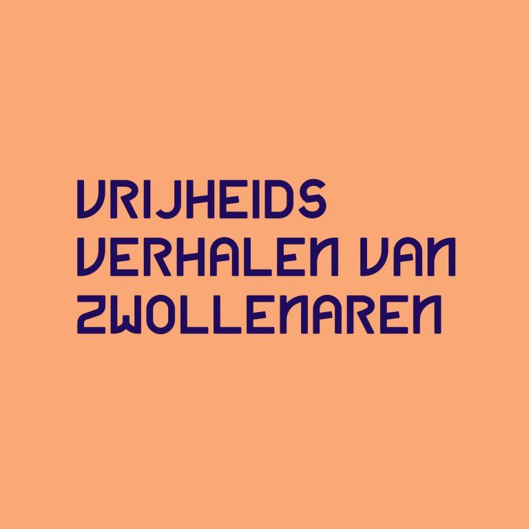 Gezocht: verhalen en voorwerpen van Zwollenaren over de vrijheid